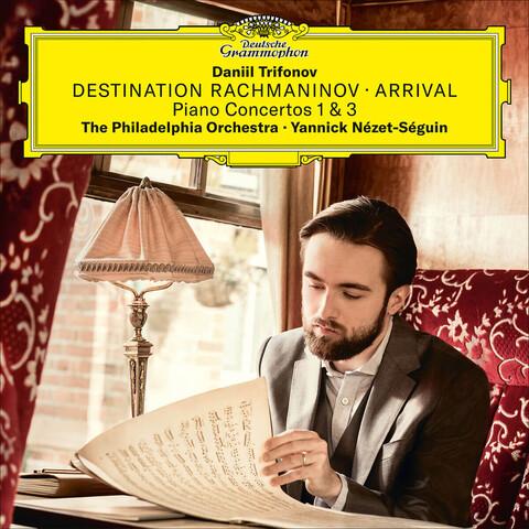 √Destination Rachmaninov: Arrival von Daniil Trifonov - CD jetzt im Bravado Shop