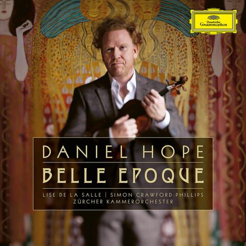 Belle Epoque (2CD) von Daniel Hope - 2CD jetzt im Bravado Shop