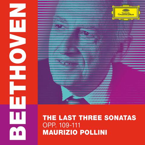√Beethoven: The Last Three Sonatas von Maurizio Pollini - CD jetzt im Bravado Shop