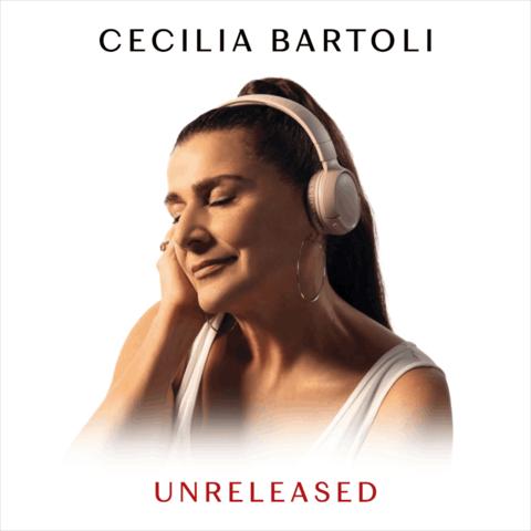 Unreleased von Cecilia Bartoli - CD jetzt im Bravado Store