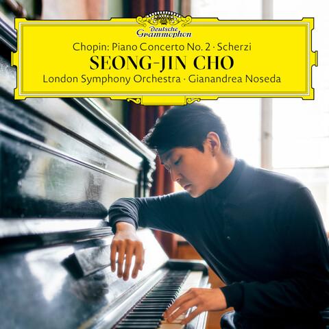 Chopin: Piano Concerto No.2 Scherzi von Seong-Jin Cho / London Symphony Orchestra / Gianandrea Noseda - CD jetzt im Bravado Store