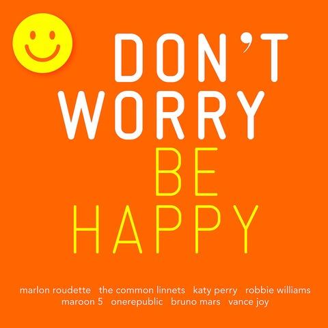 Don't Worry-Be Happy von Various - CD jetzt im Bravado Shop