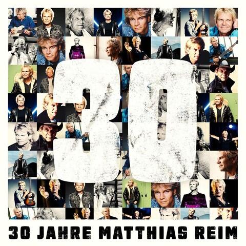 30 Jahre von Matthias Reim - CD jetzt im Bravado Shop
