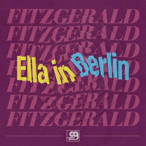 Original Grooves - Ella In Berlin (Limited Vinyl EP) von Ella Fitzgerald - EP jetzt im Bravado Store