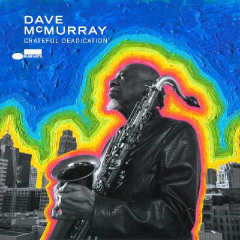 Grateful Deadiction von Dave McMurray - CD jetzt im Bravado Shop