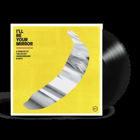 I'll Be Your Mirror: A Tribute to The Velvet Underground & Nico (2LP) von Various Artists - 2LP jetzt im Bravado Store
