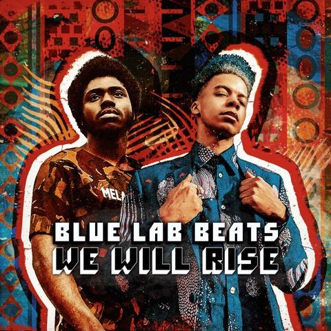 √We Will Rise (Vinyl) von Blue Lab Beats - lp jetzt im Bravado Shop
