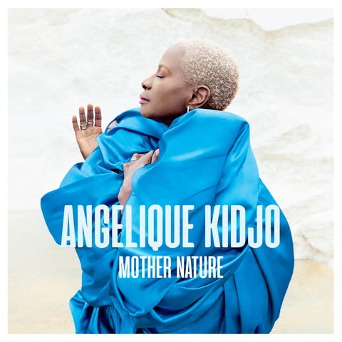 Mother Nature (Vinyl) von Angelique Kidjo - LP jetzt im Bravado Store