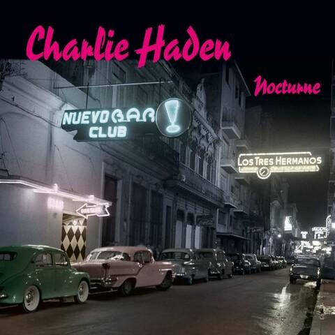 Nocturne von Charlie Haden - 2LP jetzt im Bravado Store