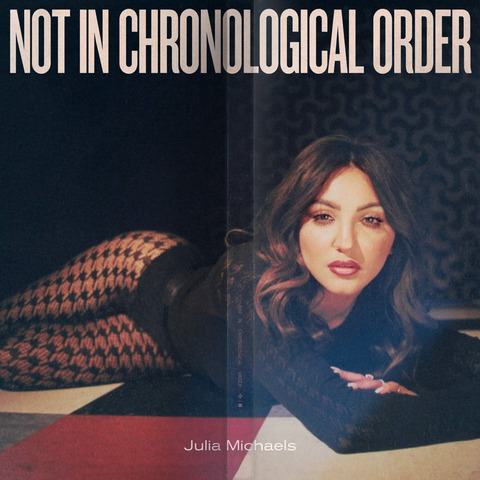 √Not In Chronological Order (CD + Signed Card) von Julia Michaels -  jetzt im Bravado Shop