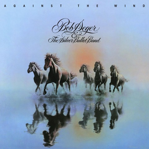 √Against The Wind von Bob Seger & The Silver Bullet Band - LP jetzt im Bravado Shop