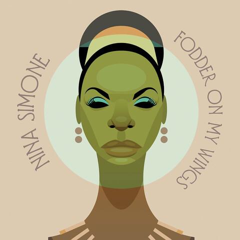 Fodder On My Wings (LP Re-Issue) von Nina Simone - LP jetzt im Bravado Shop