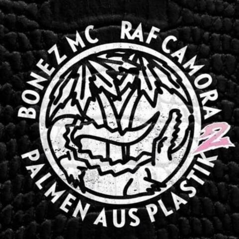 √Palmen aus Plastik 2 von Bonez MC & RAF Camora - CD jetzt im Bravado Shop