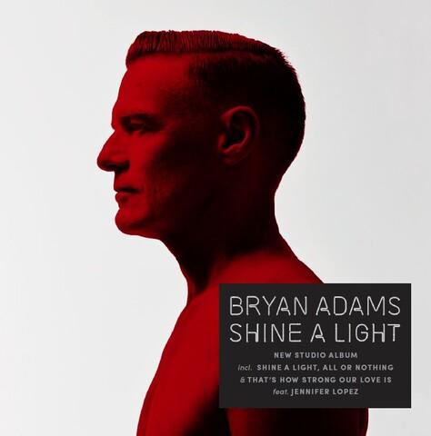 √Shine A Light von Bryan Adams - LP jetzt im Bravado Shop