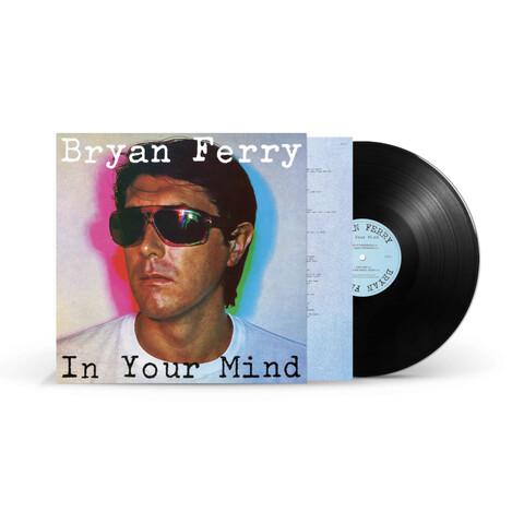 In Your Mind (Remastered LP) von Bryan Ferry - LP jetzt im Bravado Shop