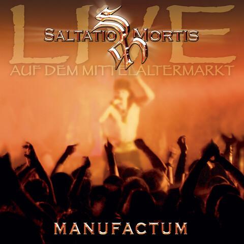 √Manufactum (Live Album) von Saltatio Mortis - CD jetzt im Bravado Shop