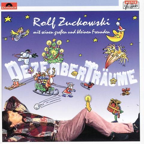 Dezemberträume von Rolf Zuckowski und Seine Freunde - CD jetzt im Bravado Shop