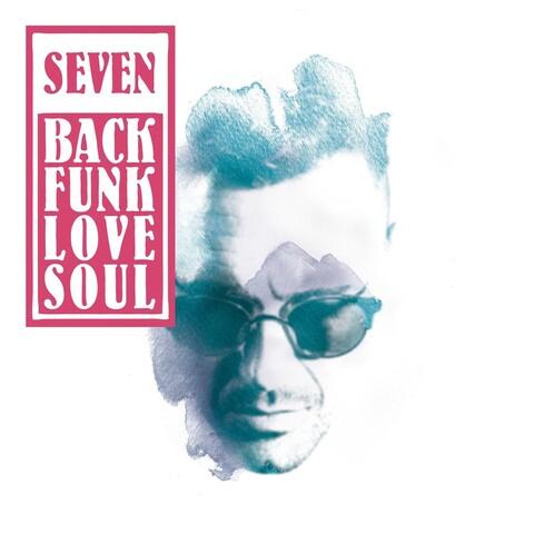 √BackFunkLoveSoul von SEVEN - LP jetzt im Bravado Shop