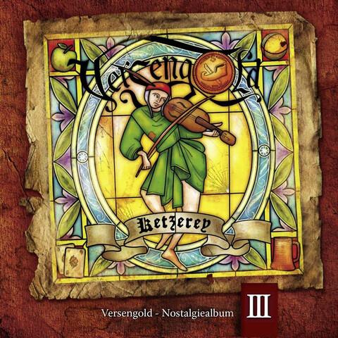 √Ketzerey-Nostalgiealbum III von Versengold - CD jetzt im Bravado Shop
