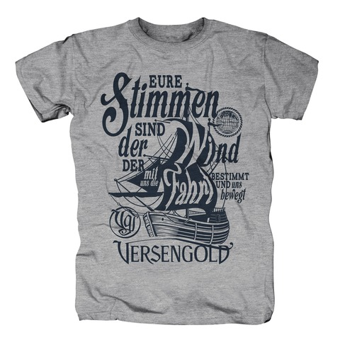 √Eure Stimmen sind der Wind von Versengold - T-Shirt jetzt im Bravado Shop
