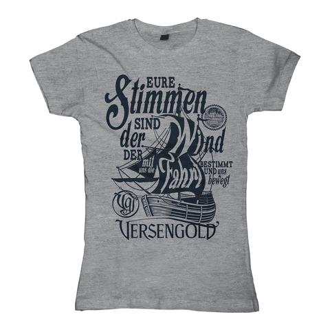 √Eure Stimmen sind der Wind von Versengold - Girlie Shirt jetzt im Bravado Shop
