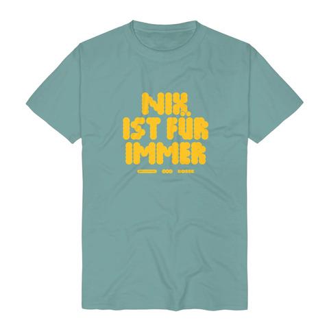 √Nix Ist Für Immer von Bosse - T-Shirt jetzt im Bravado Shop
